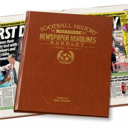 Personalised Burnley FC Historic Newspaper Memorabilia Book
