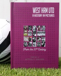 West Ham - A History in Pictures  Personalised Book